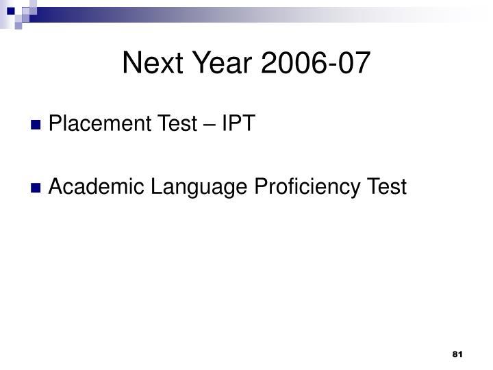 Next Year 2006-07