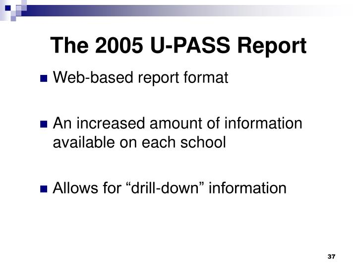 The 2005 U-PASS Report