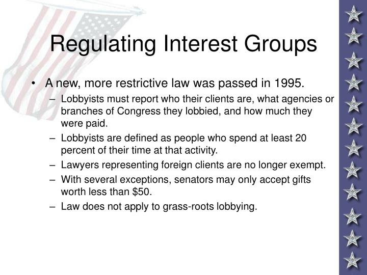 Regulating Interest Groups