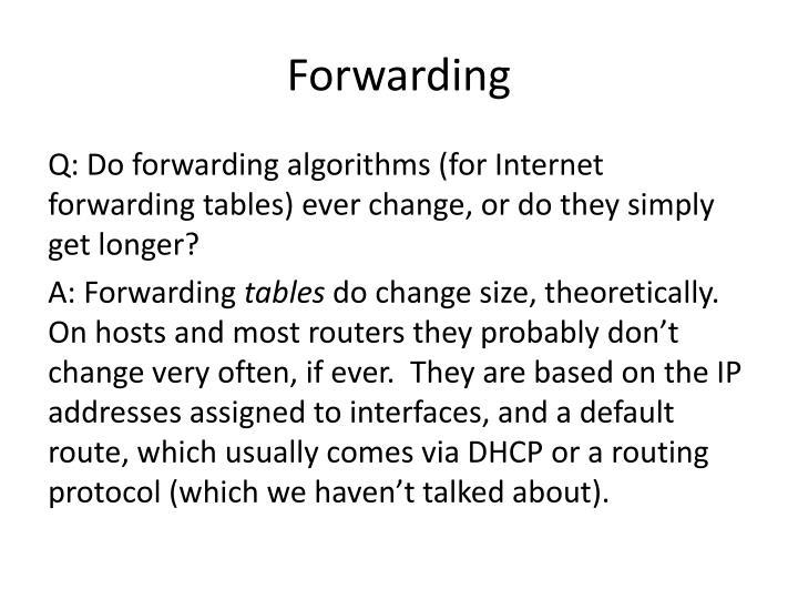 Forwarding