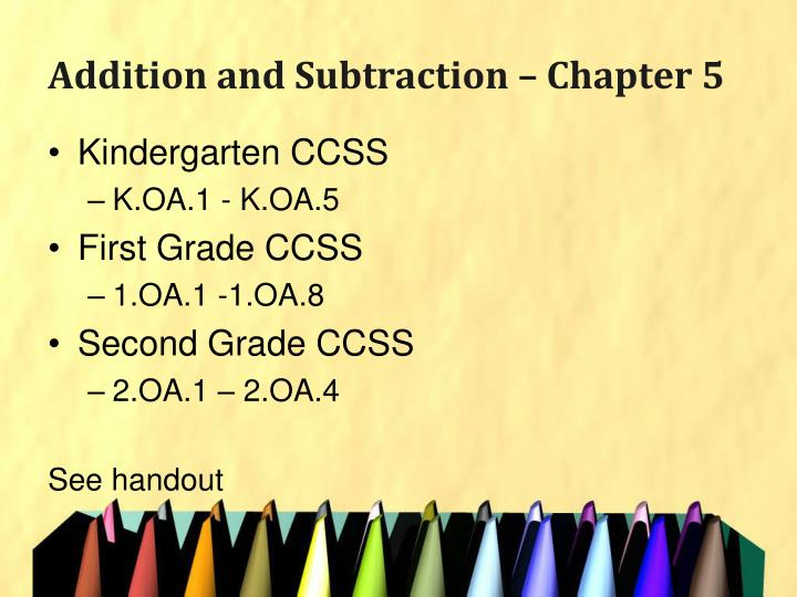 Addition and Subtraction – Chapter 5