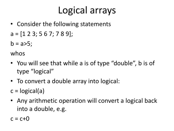 Logical arrays