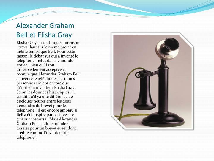 Alexander Graham Bell et Elisha Gray