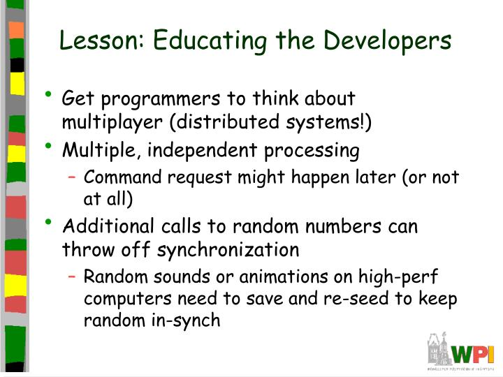 Lesson: Educating the Developers