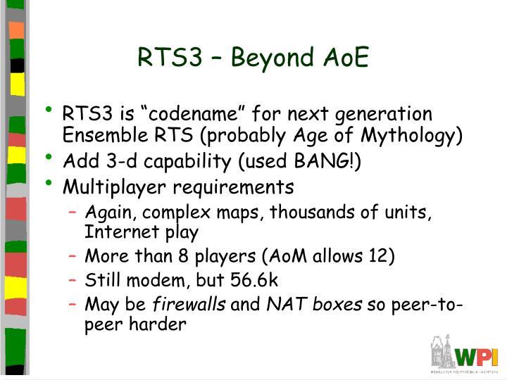 RTS3 – Beyond AoE