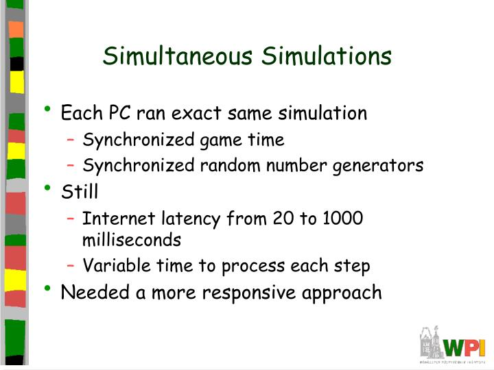 Simultaneous Simulations