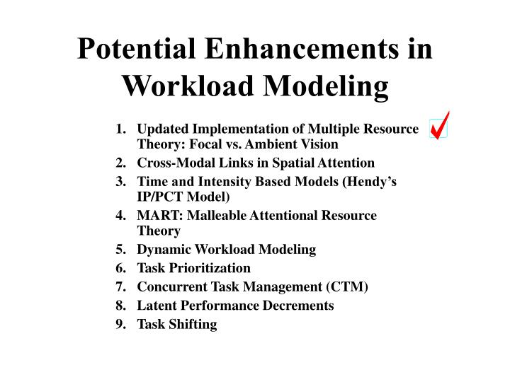 Potential Enhancements in Workload Modeling