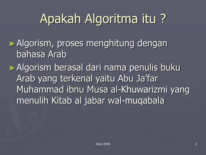 Apakah Algoritma itu ?