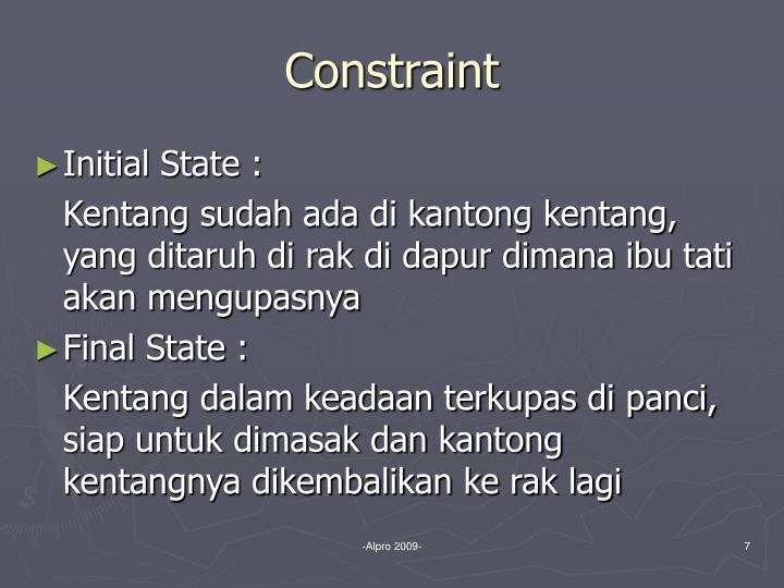 Constraint