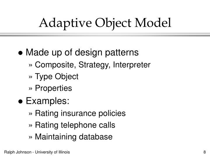 Adaptive Object Model