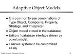 adaptive object models