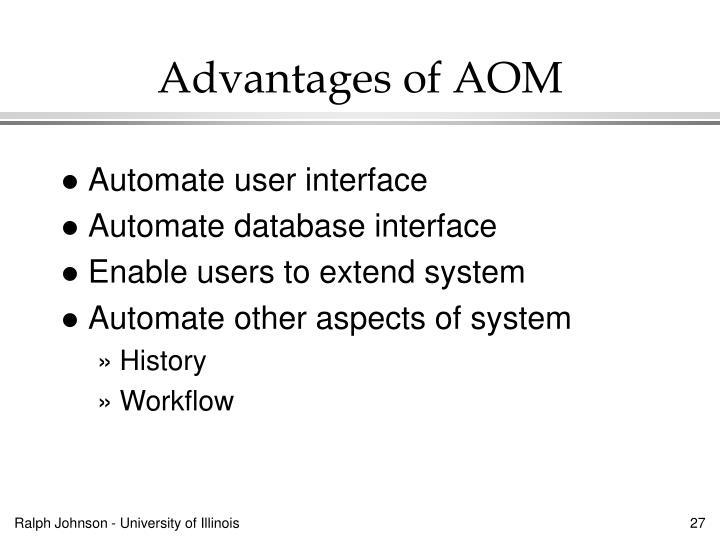 Advantages of AOM