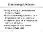 eliminating subclasses