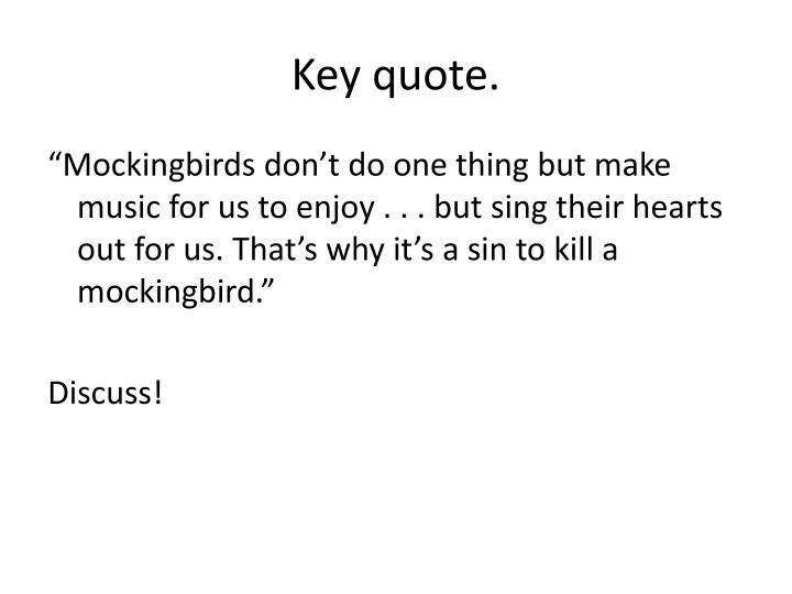 Key quote.