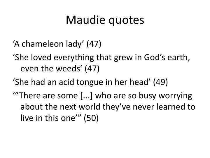 Maudie quotes