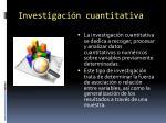 investigaci n cuantitativa