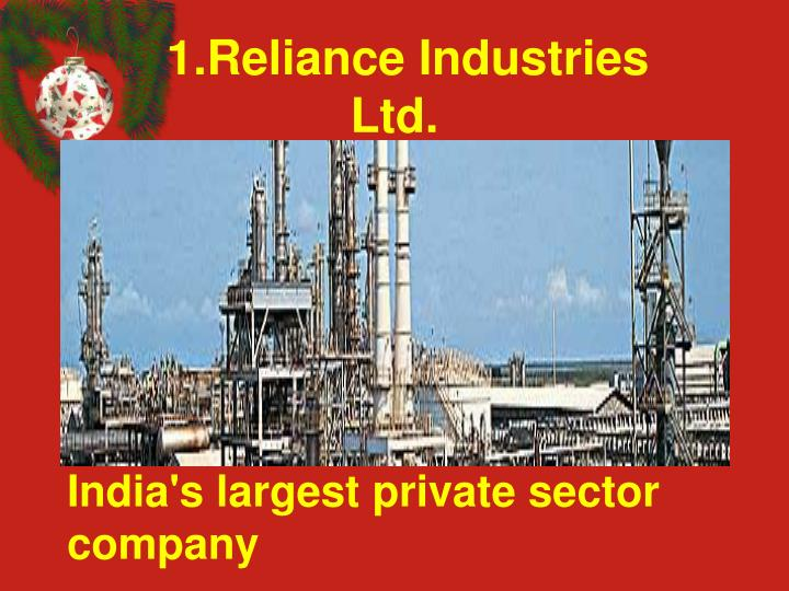 1.Reliance Industries Ltd.