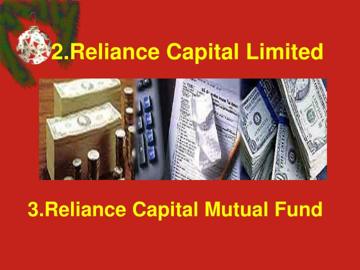 2.Reliance Capital Limited