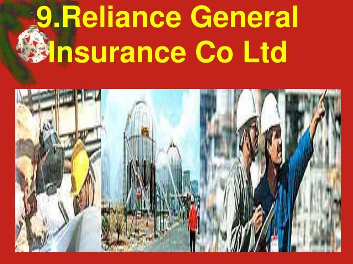 9.Reliance General Insurance Co Ltd
