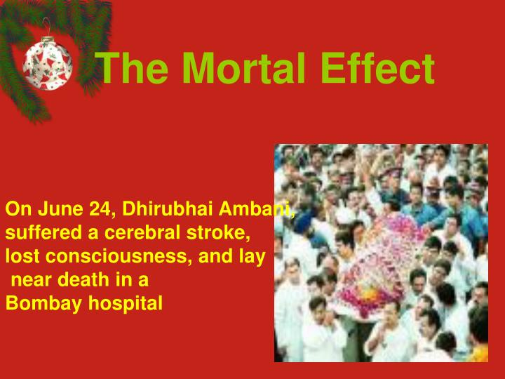 The Mortal Effect