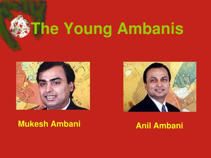 The Young Ambanis