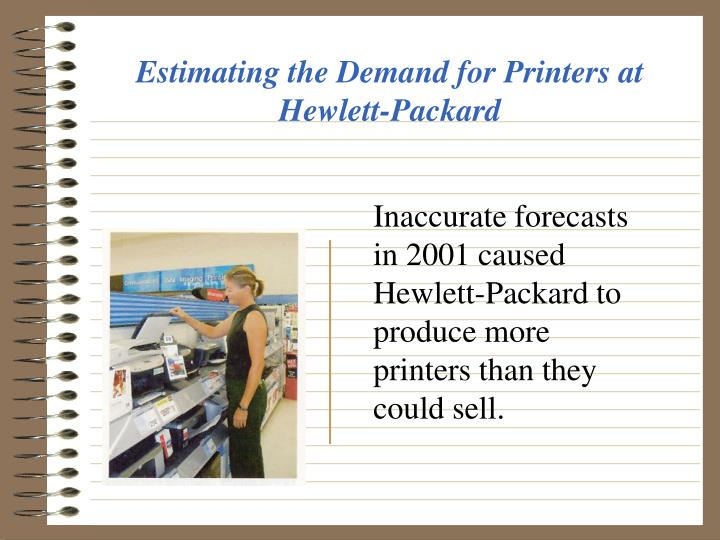 Estimating the Demand for Printers at Hewlett-Packard