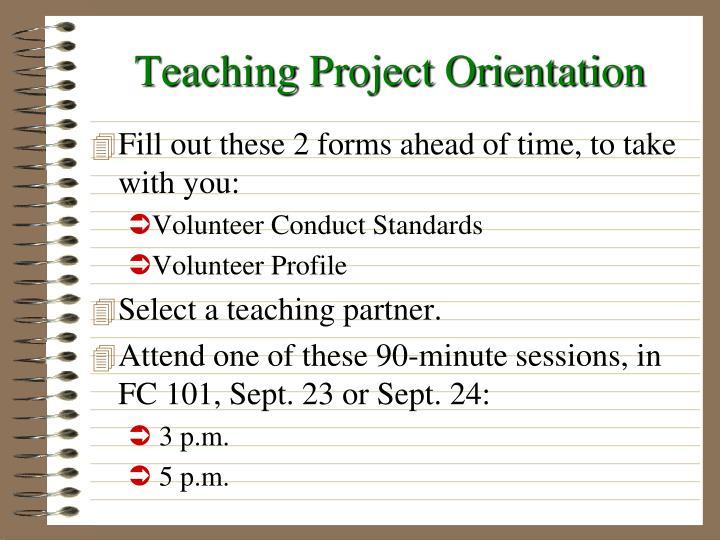 Teaching Project Orientation