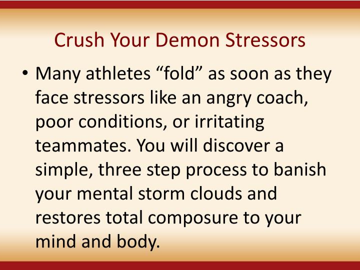 Crush Your Demon Stressors
