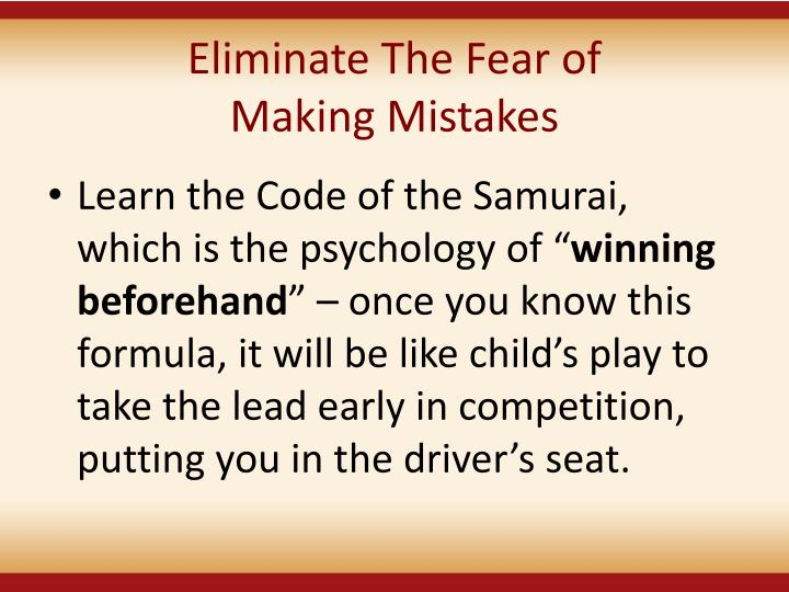 Eliminate The Fear of