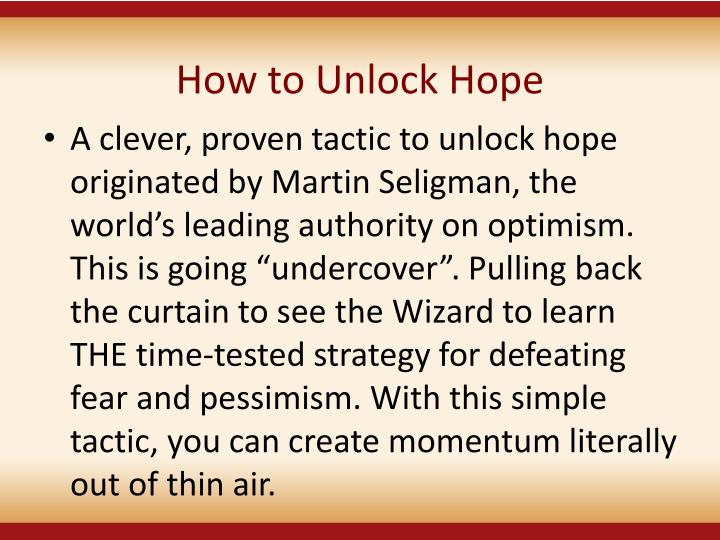 How to Unlock Hope