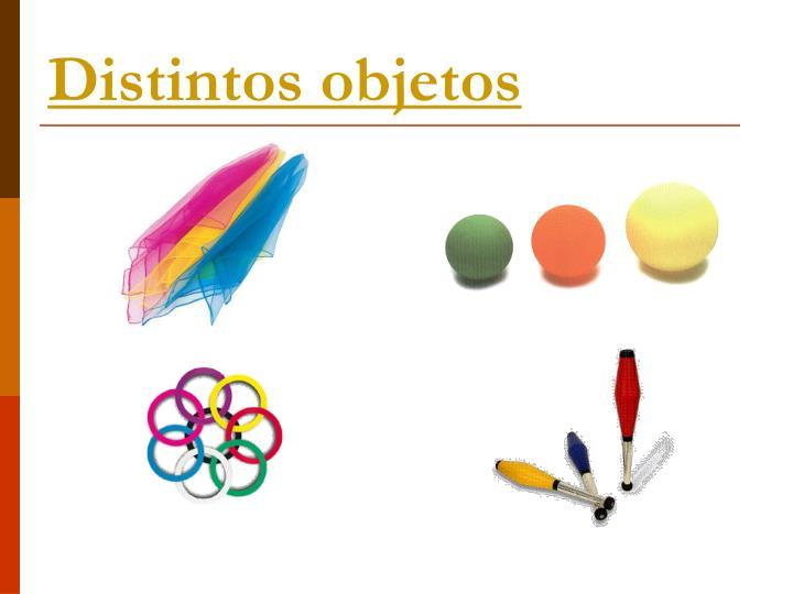 Distintos objetos