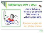 ejercicios con 1 bola1