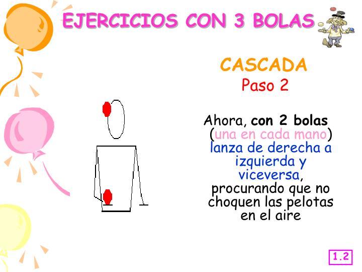 EJERCICIOS CON 3 BOLAS