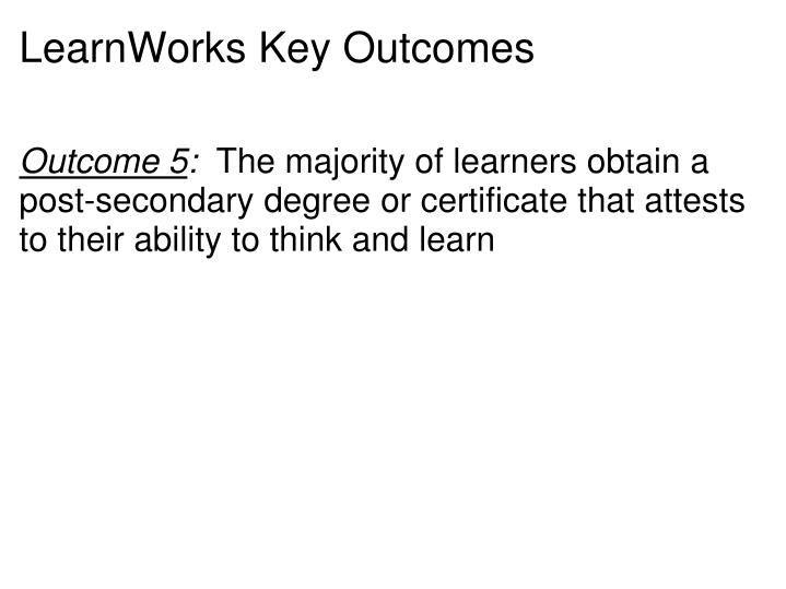 LearnWorks Key Outcomes