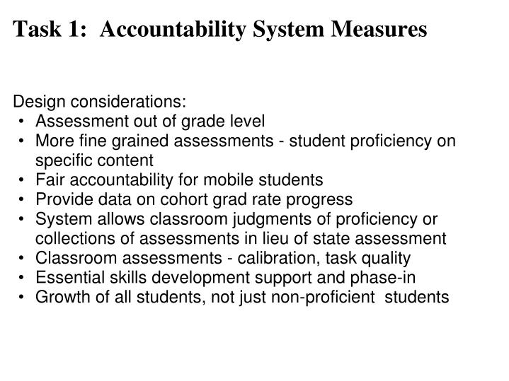 Task 1:  Accountability System Measures