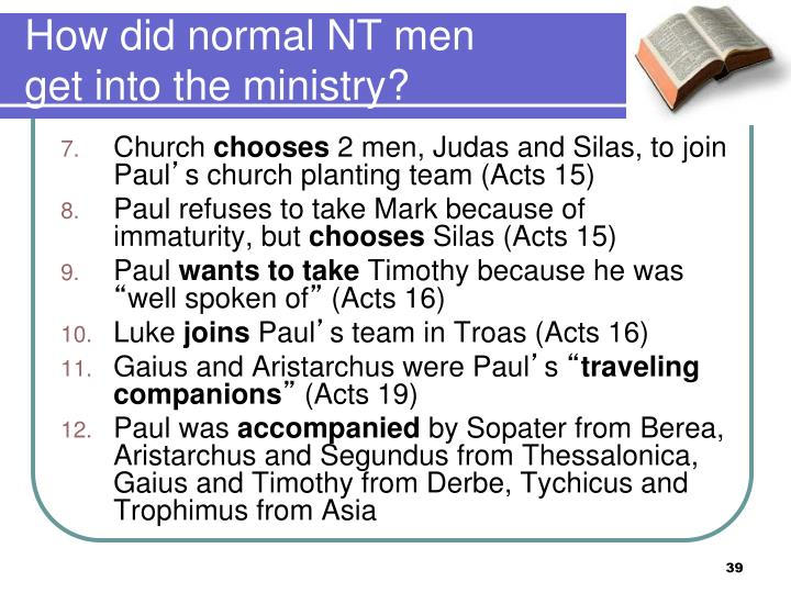 How did normal NT men get into the ministry?