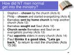 how did nt men normal get into the ministry