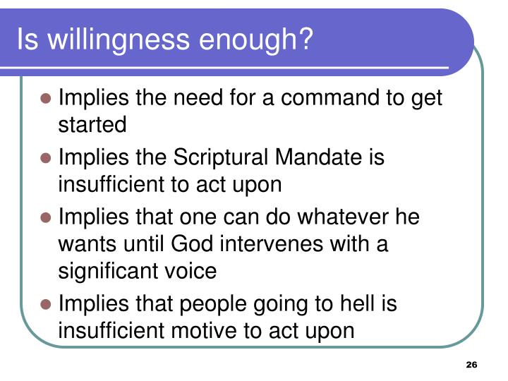 Is willingness enough?