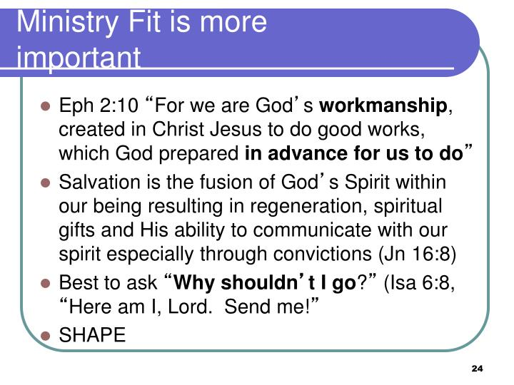 Ministry Fit is more important