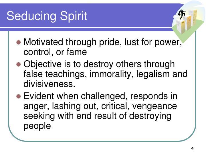 Seducing Spirit