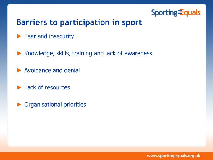 Barriers to participation in sport