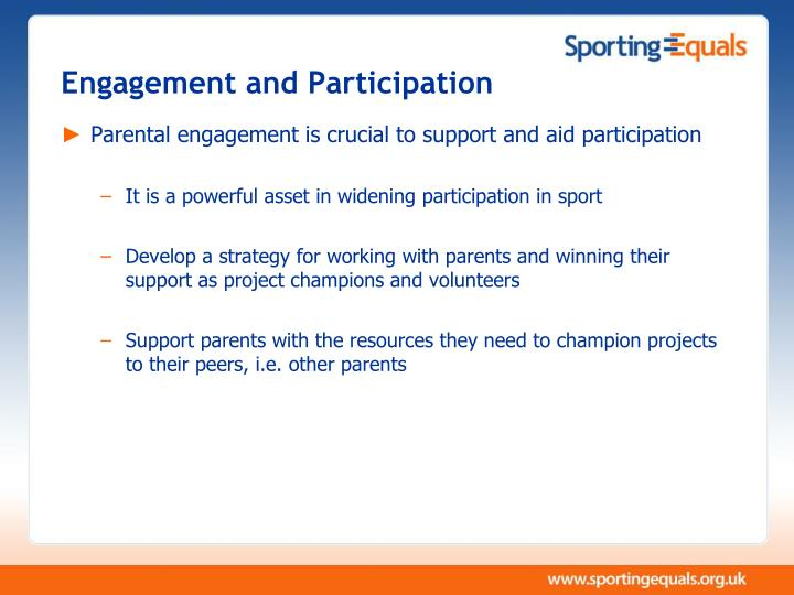 Engagement and Participation