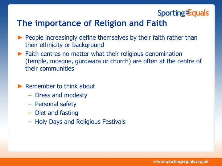 The importance of Religion and Faith