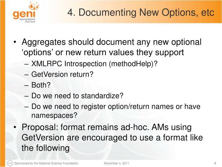 4. Documenting New Options, etc