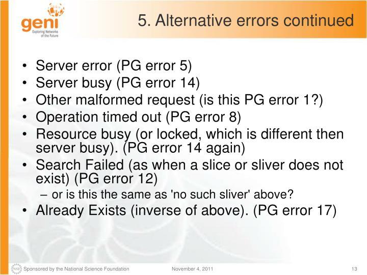 5. Alternative errors continued