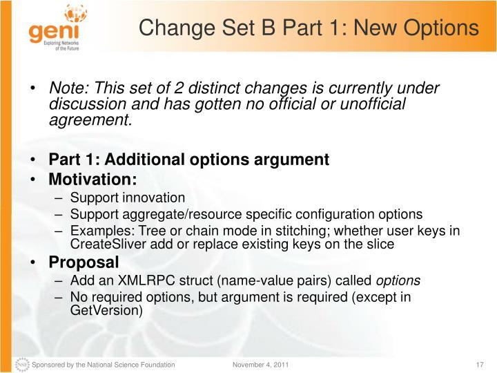 Change Set B Part 1: New Options