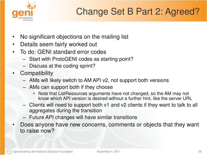 Change Set B Part 2: Agreed?