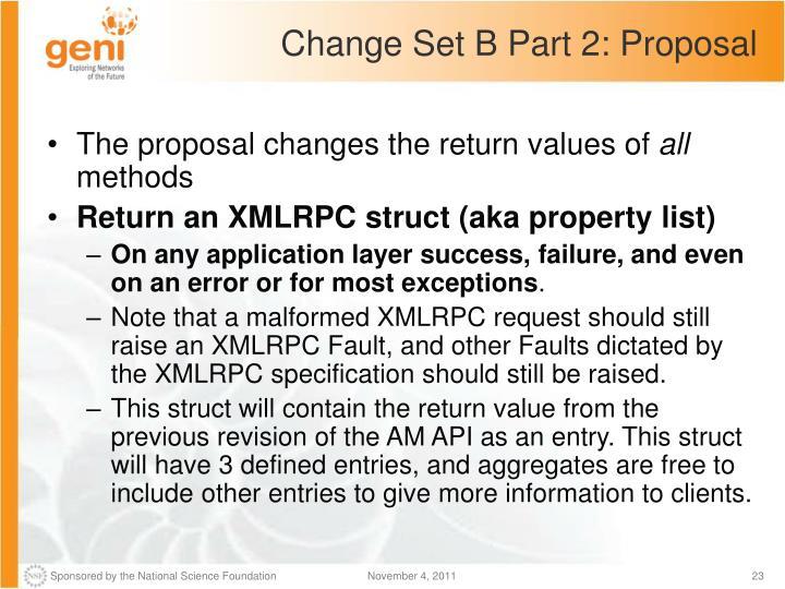Change Set B Part 2: Proposal