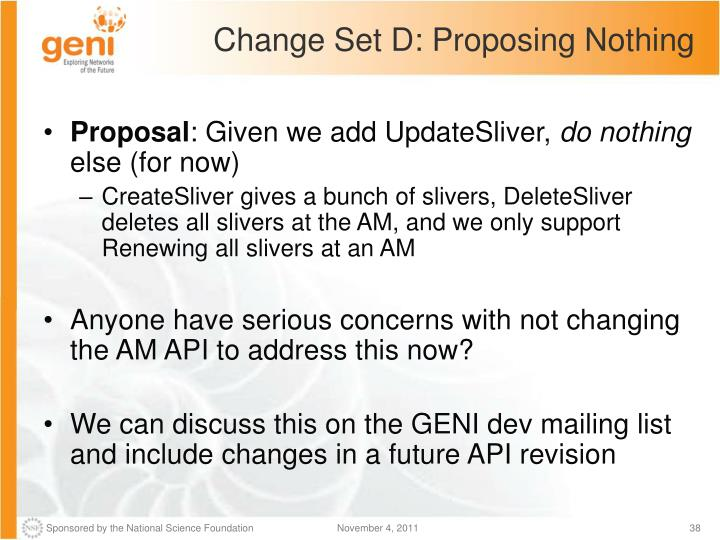 Change Set D: Proposing Nothing
