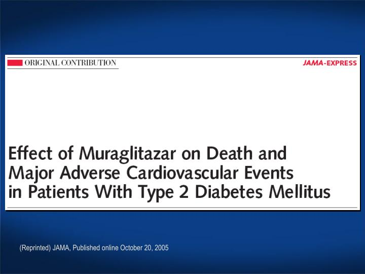 (Reprinted) JAMA, Published online October 20, 2005